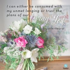 """I can either be consumed with my unmet longing or trust the plans of our loving God."" Lysa TerKeurst // It's easy to feel distant from God. If you've experienced that, CLICK to be encouraged today."