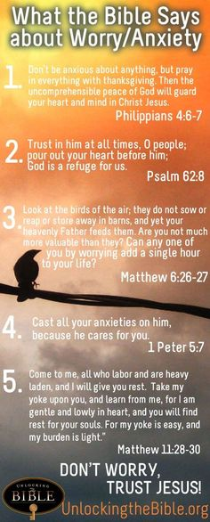 What the Bible says about worry and anxiety.