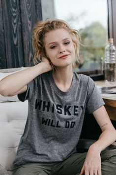 Whiskey Will Do tee for women by Bridge & Burn. Super soft and made in the USA. Estilo Tomboy, Tees For Women, Fashion Beauty, Womens Fashion, Couture, Dress Me Up, Dress To Impress, What To Wear, Style Me