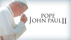 Pope John Paul II - Check out this great movie I discovered on FORMED. Even if you're not a subscriber, you can view this with a 7-day free trial.