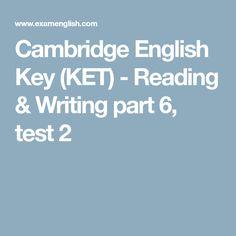 Cambridge English Key (KET) - Reading & Writing part 6, test 2