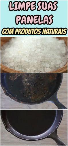 Veja como limpar panelas queimadas com produtos da sua cozinha.  #panela #limpeza #cozinha #sal #utilidades #natural #receita #receitinha #caseiro
