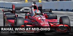 Motor'n   STEAK 'N SHAKE DRIVER RAHAL EARNED HIS THIRD CAREER INDYCAR WIN AND SECOND OF THE SEASON AT THE HONDA INDY 200 AT MID-OHIO TO CLOSE ON SERIES POINTS LEADER MONTOYA