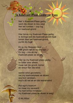 An Afrikaans poem - written a year or two after my dad's death . Afrikaans Quotes, Kids Poems, Wedding Quotes, My Journal, Scripture Verses, Strong Quotes, Words Of Encouragement, Color Splash, Qoutes