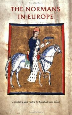The Normans in Europe (Manchester Medieval Sources Series), http://www.amazon.com/dp/071904751X/ref=cm_sw_r_pi_awd_Zu-zsb1CZ8FNS