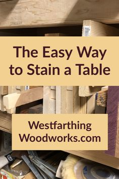 If you need to stain a table, this is the easy way. Staining a table is not very different from any other woodworking project, though a few things can help make it easier.