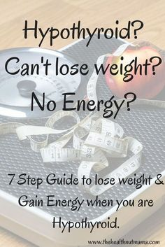 Are you Hypothyroid & can't lose weight? Here are 7 steps to help you lose the weight & keep it off when you have a sluggish Thyroid. Thyroid Diet, Thyroid Issues, Thyroid Disease, Thyroid Problems, Thyroid Health, Hashimotos Disease Diet, Hypothyroidism Diet Plan, Autoimmune Disease, Losing Weight With Hypothyroidism