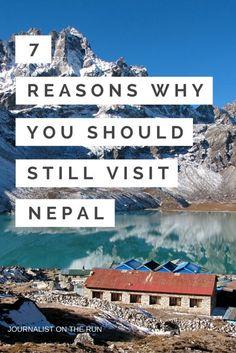 7 Reasons Why You Should Still Visit Nepal
