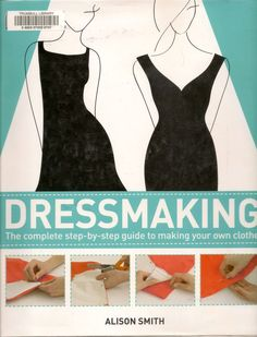 Great Book with 12 free dress patterns available on the DK website.