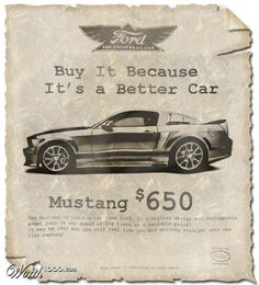 """mustang.  The ad says """"it may be 1963 but you'll feel like you're driving right into the 21st century!""""  How odd! Here we are in the 21st c. and still the mustang rules the road!!"""