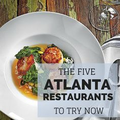 Check out our must-visit spots on Atlanta's rapidly expanding culinary scene.