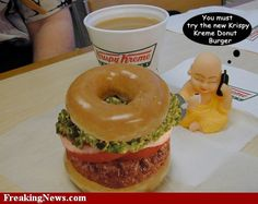 Krispy Kreme donut cheeseburger!  This has heart attack written all over it, but yet I still kinda want to try it. lol