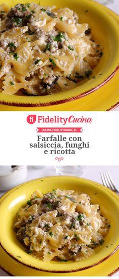 Farfalle con salsiccia, funghi e ricotta Italian Dishes, Italian Recipes, Pasta Recipes, Cooking Recipes, Ricotta Pasta, Food Plating, Pasta Dishes, Food Inspiration, Food Porn