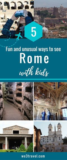 5 Fun and Unusual Ways to Explore Rome with Kids