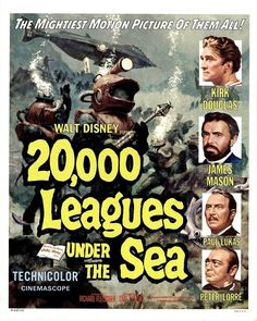 """Leagues Under the Sea"""" directed by Richard Fleischer and produced by Walt Disney. The first science fiction film shot in CinemaScope. Starring Kirk Douglas and James Mason as Captain Nemo. Kirk Douglas, Jules Verne, Classic Movie Posters, Classic Movies, Sci Fi Movies, Old Movies, Fantasy Movies, Indie Movies, Comedy Movies"""