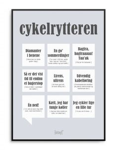 Sjov plakat med cykelrytter citater fra Dialægt Letter Board, Haha, Positivity, Sayings, Funny, Quotes, Posters, Fest, Quilling