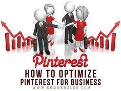 How to Optimize Pinterest For Your Business