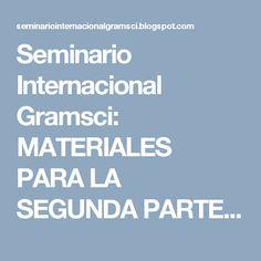 Seminario Internacional Gramsci: MATERIALES PARA LA SEGUNDA PARTE DEL XI SEMINARIO ... Socialism, Venezuela, Historia