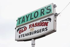 Taylors.we still have one in Springfield, Mo. The best burgers!!!