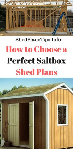 How to Choose a Perfect Saltbox Shed Plans