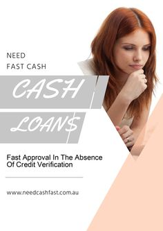 Borrowers can opt for cash loans today since lenders have done away with the requirement of credit verification.
