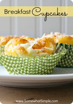 breakfast cupcakes. Perfect breakfast recipe!