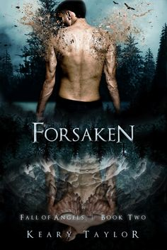 Forsaken (Fall of Angels #2) by Keary Taylor
