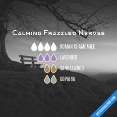 Calming Frazzled Nerves - Essential Oil Diffuser Blend