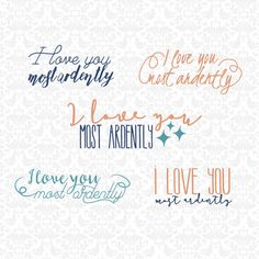 I Love You Most Ardently Set SVG STUDIO Ai EPS Scalable Vector Instant Download Commercial Use Cutting File Cricut Silhouette by CraftyLittleNodes on Etsy