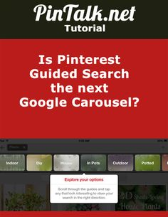 IS PINTEREST GUIDED SEARCH POISED TO COMPETE WITH THE GOOGLE LOCAL CAROUSEL? #pinteresttutorial