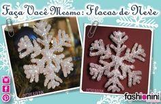 Faça você mesmo! - Flocos de Neve - Enfeites de Natal