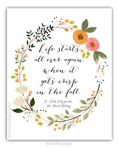 Life starts all over again when it gets crisp in the fall - F. Scott Fitzgerald, The Great Gatsby Quote within print of my original watercolor