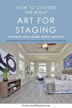 How to choose the right art for home staging to help impress buyers when you're selling your home. #homeselling #homeowners #realestate