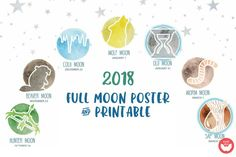2018 Full Moon dates poster and printable Moon Hunters, Moon Date, Cold Moon, Primary Classroom, Closer To Nature, Creative Play, Zoology, Wild Child, The Help
