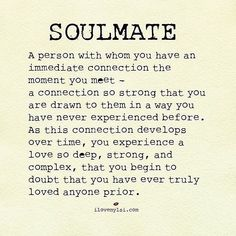 What is A Soulmate? love love quotes quotes quote soulmate love sayings love… Cute Quotes, Great Quotes, Quotes To Live By, Inspirational Quotes, Being In Love Quotes, Deep Love Quotes, Soulmate Love Quotes, You Are Mine Quotes, Love Sayings