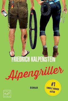 Friedrich Kalpenstein Alpengriller  Die Blogtour geht weiter!!!!
