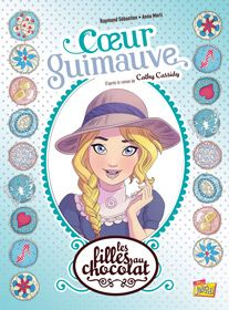 Les filles au chocolat T2 - Coeur Guimauve - Grisseaux,Sebastien