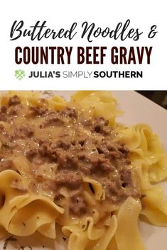 Country Beef Gravy and Warm Buttered Noodles GroundBeef ComfortFood SouthernFood 289567451038927180 Beef Noodle Casserole, Beef Casserole Recipes, Meat Recipes, Pasta Recipes, Cooking Recipes, Hamburger Recipes, Hotdish Recipes, Cooking Beef, Noodles