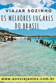 Os melhores lugares do Brasil para quem viaja solo. Mais seguança e garantia de nem lembrar que está desacompanhado! #aosviajantes #viajarsozinho #dicas #brasil