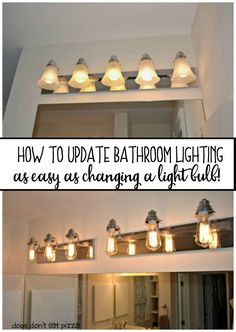 How to update bathroom lighting - as easy as changing a light bulb - from http://dogsdonteatpizza.com