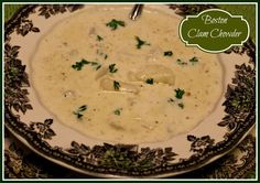 Sweet Tea and Cornbread: Boston Clam Chowder!