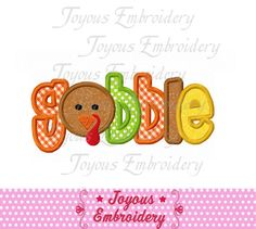 Instant Download Thanksgiving Turkey Gobble  by JoyousEmbroidery