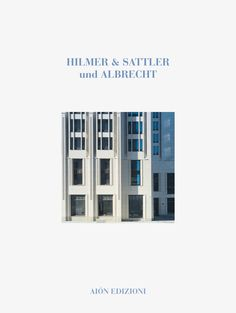 HILMER & SATTLER UND ALBRECHT 1968-2012 Introduction by Werner Oechslin size 24,5x32,5 cm - Hardcover with canvas pages: 192 ISBN 978-88-88149-94-3 Italian and English text