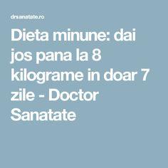 Dieta minune: dai jos pana la 8 kilograme in doar 7 zile - Doctor Sanatate Diet