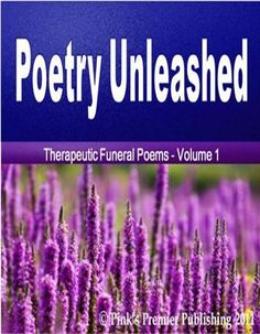 This anthology provides poems that present the perspectives of loved ones. The aim is to provide comfort and cheer (therapy) during the grieving process. You will get ten effective poems which include voice and original background music.