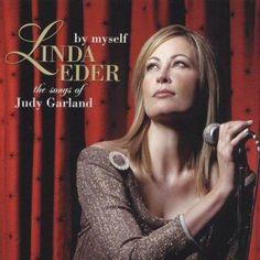 Linda Eder - By Myself: The Songs of Judy Garland