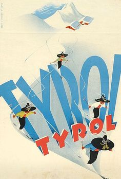 Poster by Maria Rehm-Hall, ca. 1950, Tyrol (western Austria).....réépinglé par Maurie Daboux .•*`*•. ❥