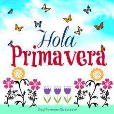Hola  #Primavera #saludos  www.soymamaencasa.com