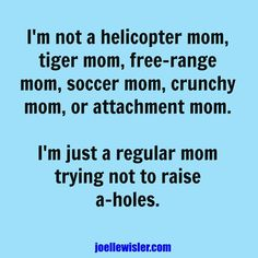 I mean can't every mom strive for this?! NO ONE likes an AHole. #apples