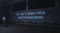 Unload Your 401k | Advertising for Government Engagement Ideas | Award-winning creative social good campaigns | Stopping pension plans fund guns | D&AD Impact